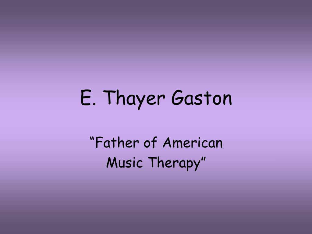 E. Thayer Gaston
