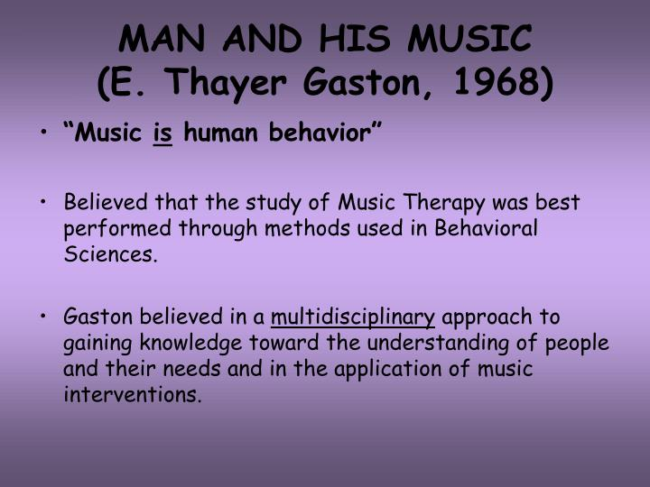 Man and his music e thayer gaston 1968 l.jpg