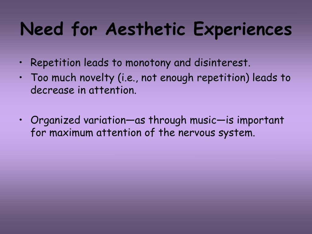 Need for Aesthetic Experiences