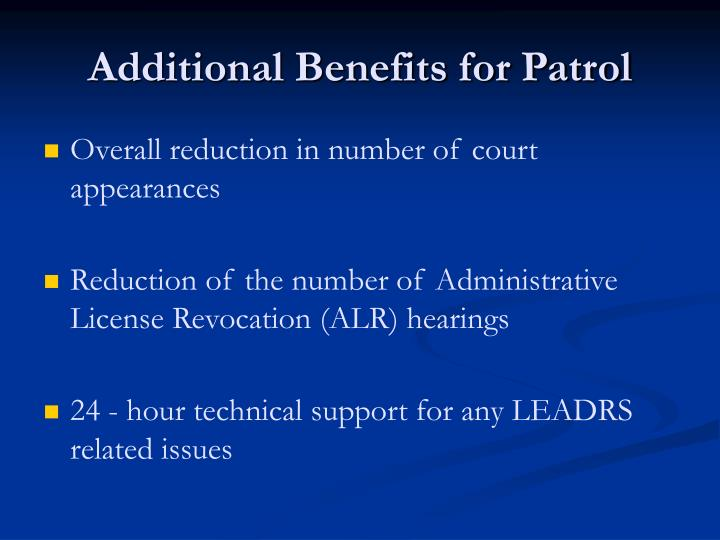 Additional Benefits for Patrol