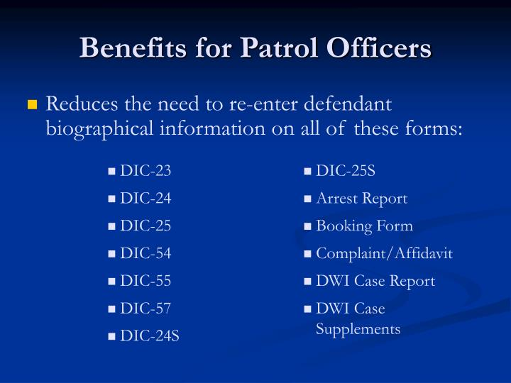 Benefits for Patrol Officers