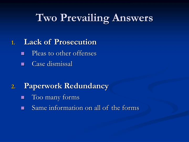 Two Prevailing Answers