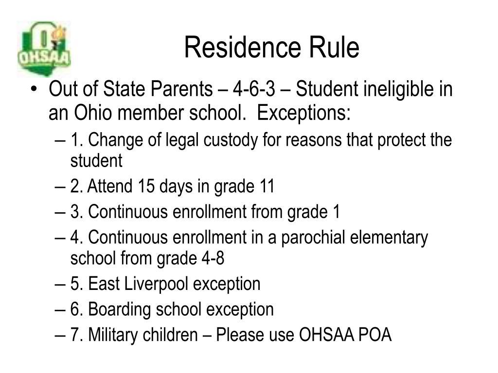 Residence Rule