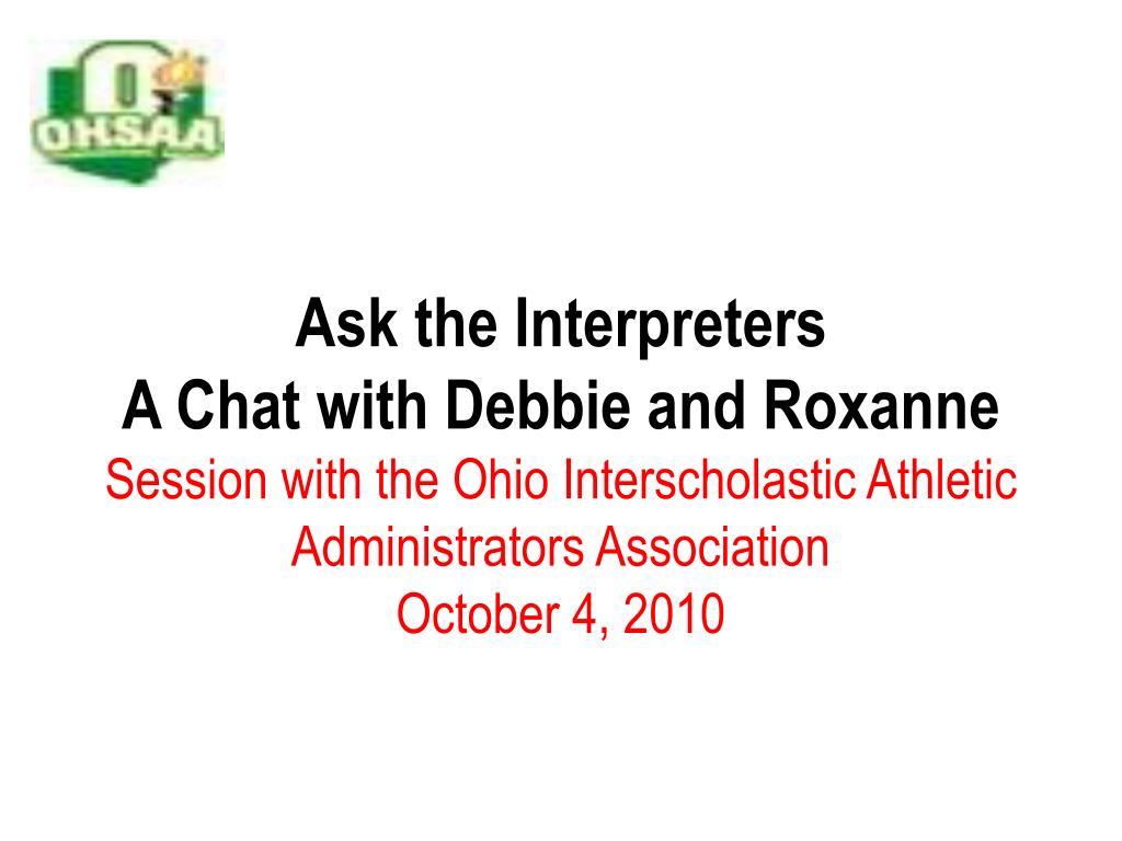 Ask the Interpreters