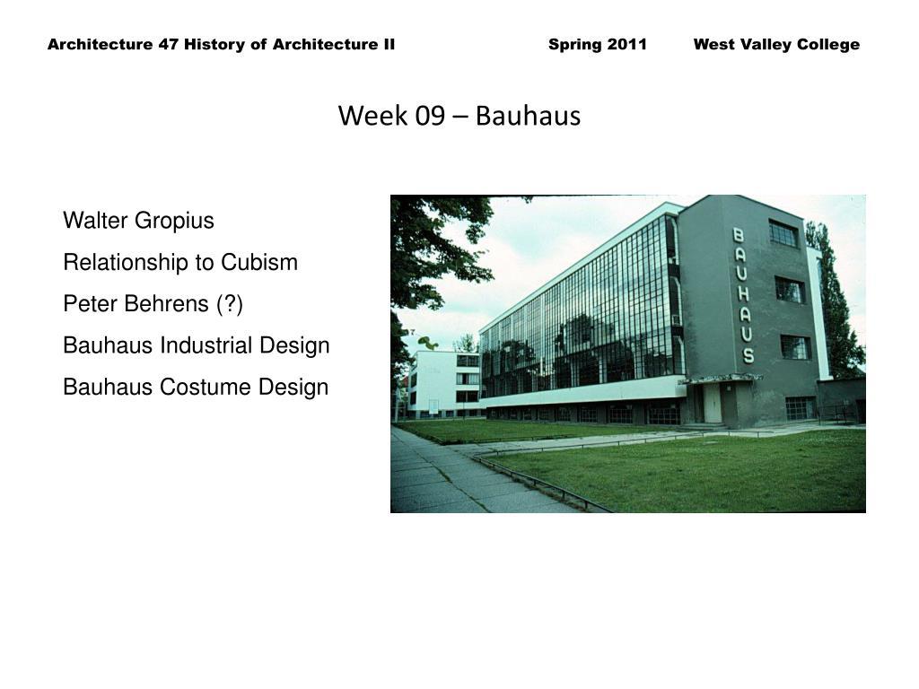 Week 09 – Bauhaus