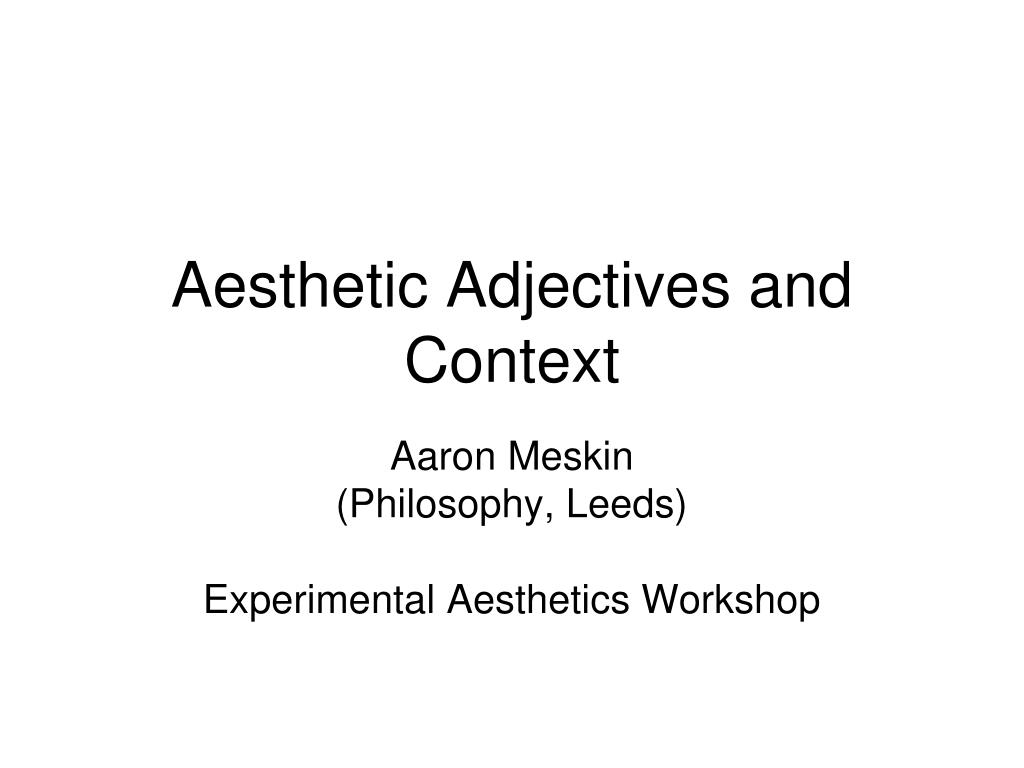 aesthetic adjectives and context