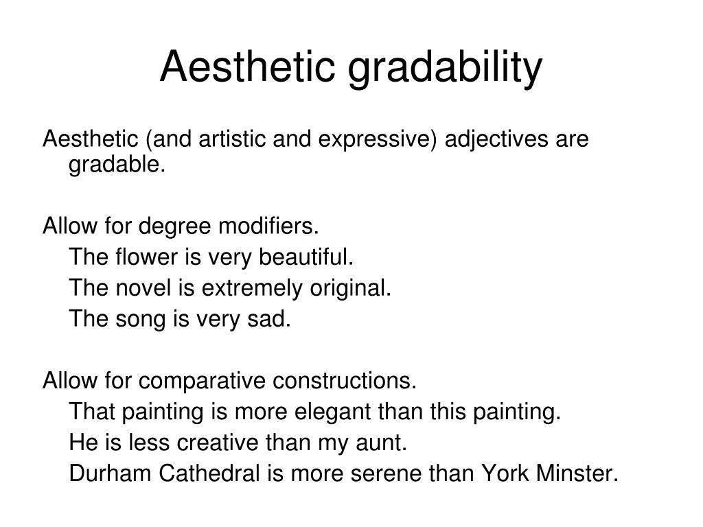 Aesthetic gradability