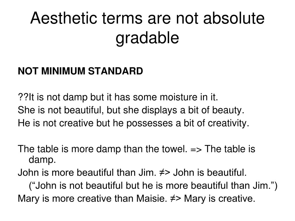 Aesthetic terms are not absolute gradable