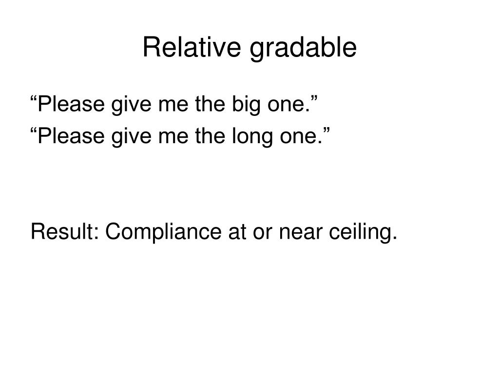 Relative gradable
