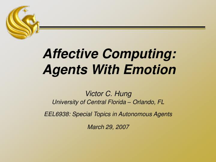 Affective computing agents with emotion