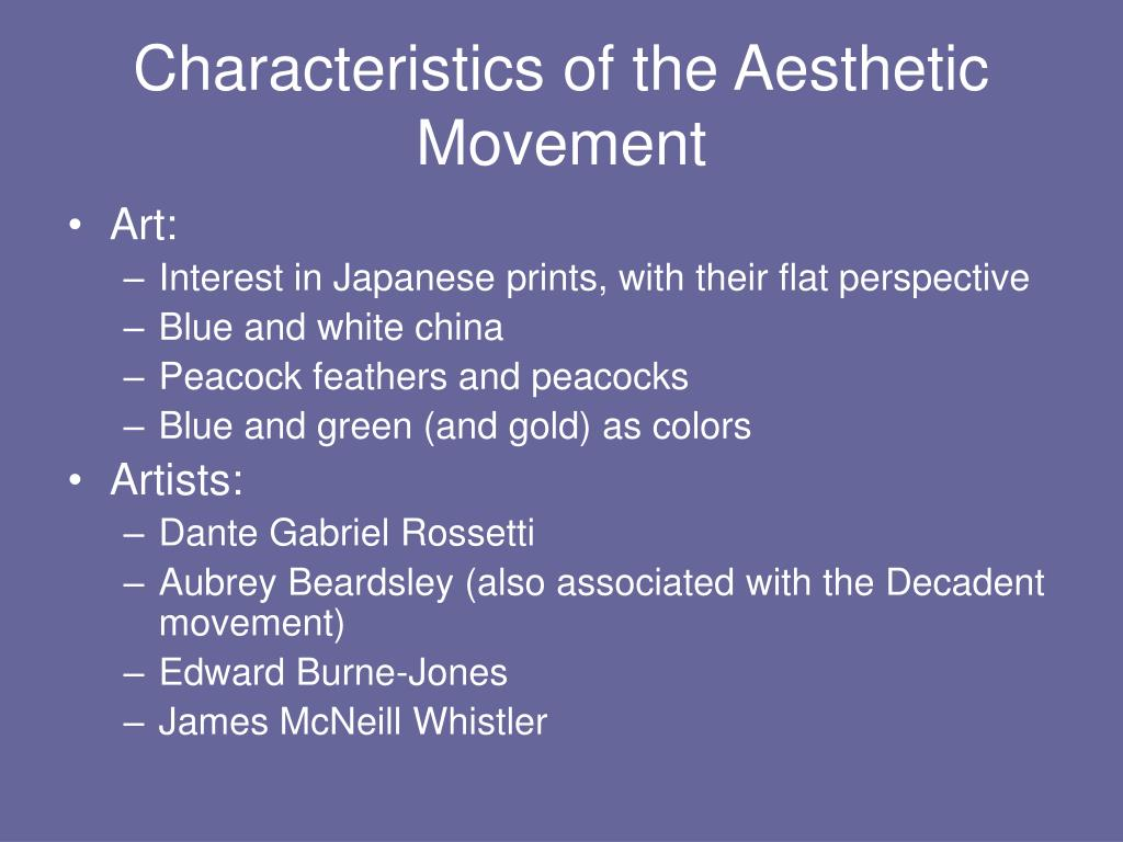 Characteristics of the Aesthetic Movement