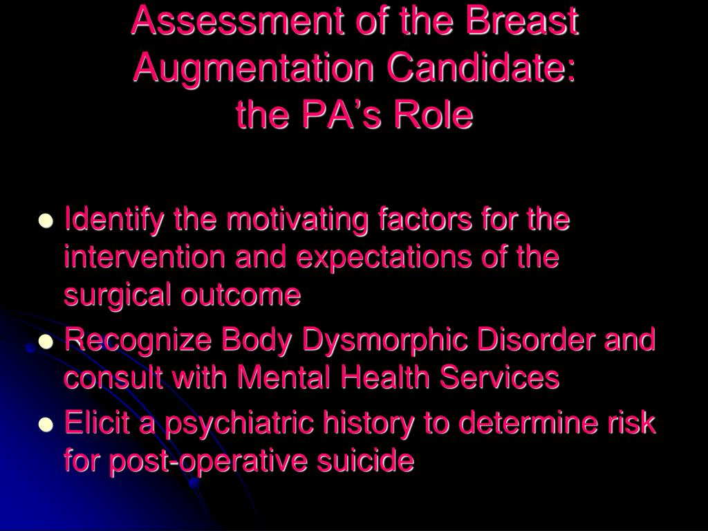 Assessment of the Breast Augmentation Candidate: