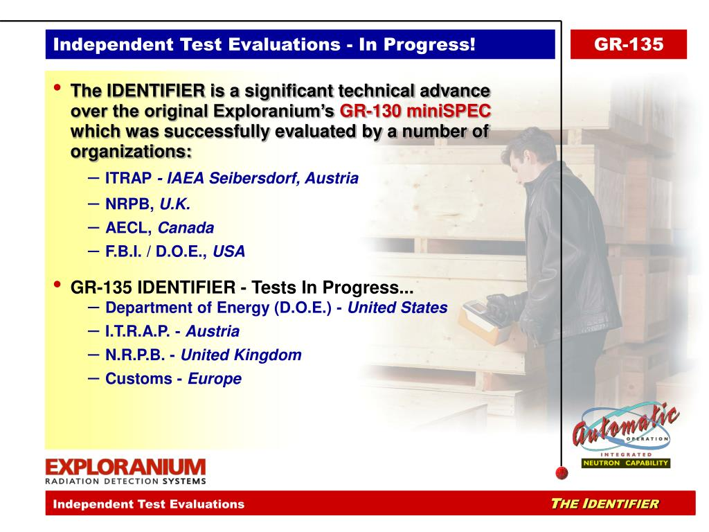 Independent Test Evaluations