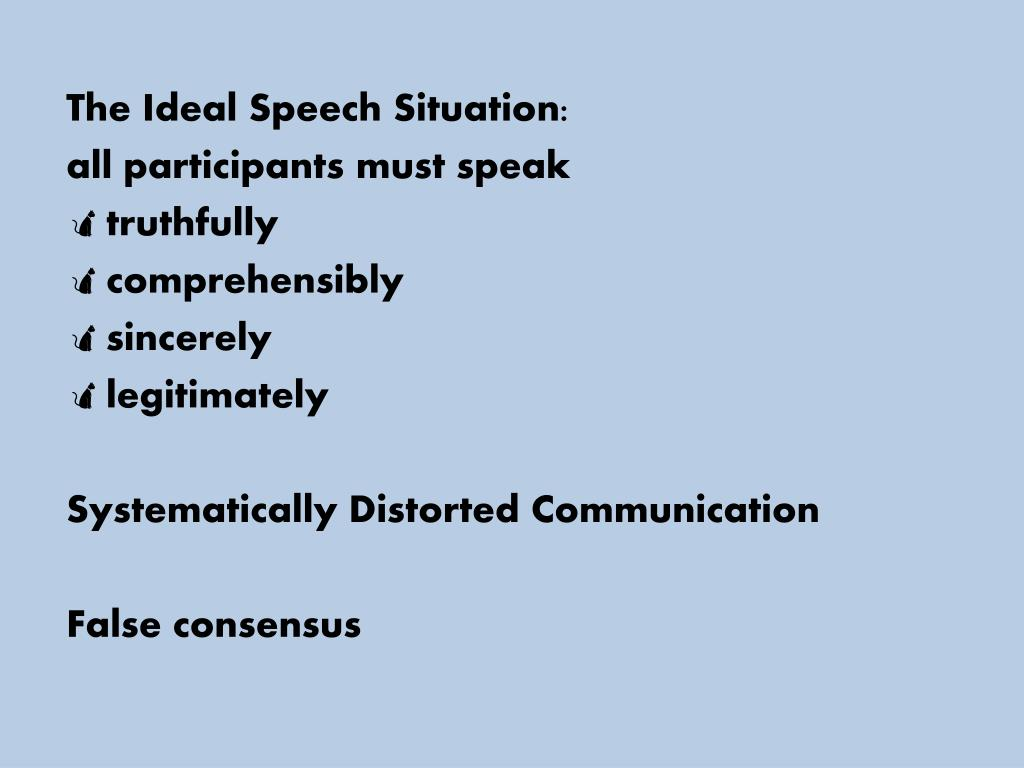 The Ideal Speech Situation: