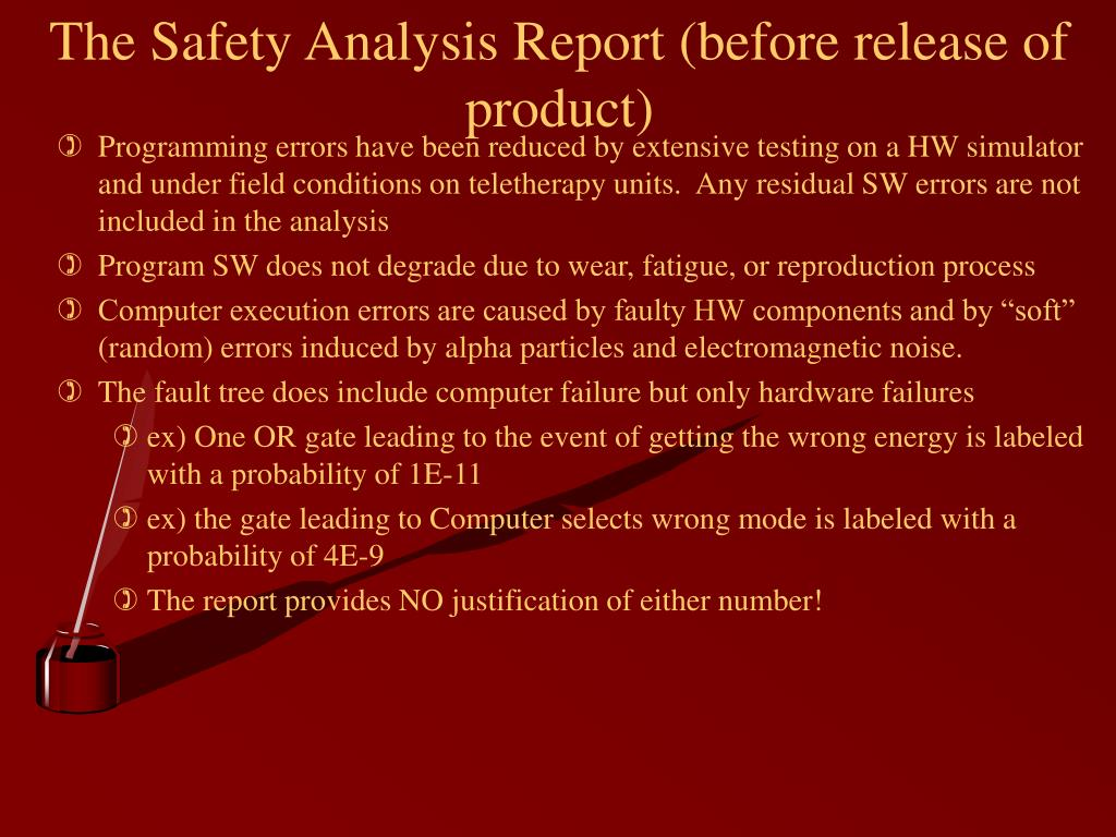 The Safety Analysis Report (before release of product)