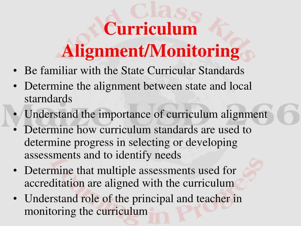 Be familiar with the State Curricular Standards