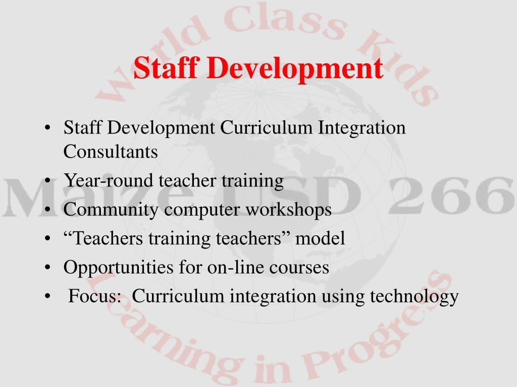 Staff Development Curriculum Integration Consultants