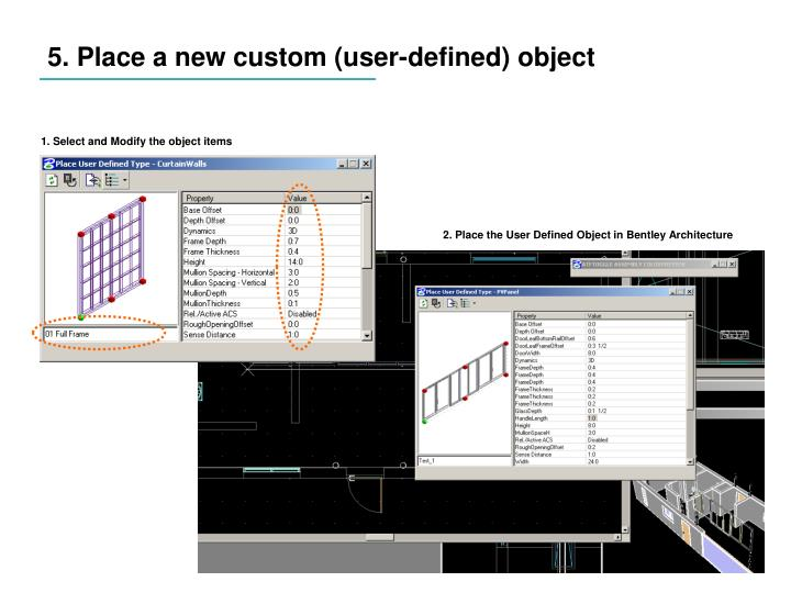 5. Place a new custom (user-defined) object
