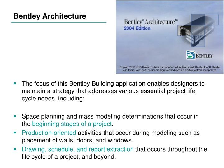 Bentley Architecture