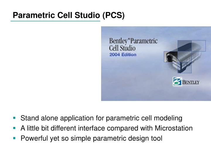 Parametric Cell Studio (PCS)