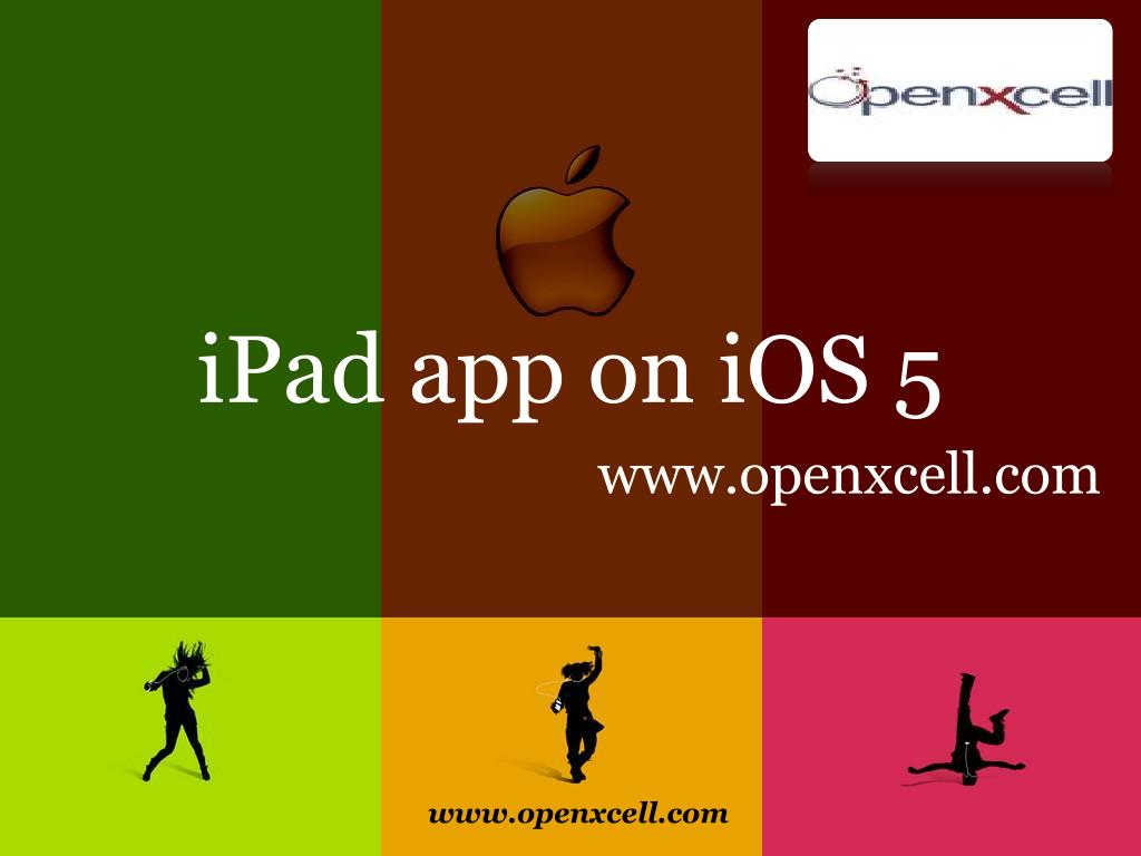 ipad app on ios 5 www openxcell com