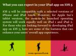 what you can expect in your ipad app on ios 55
