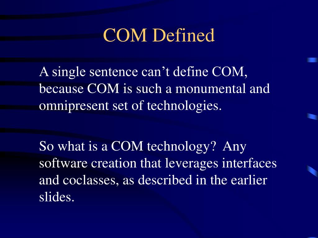 COM Defined