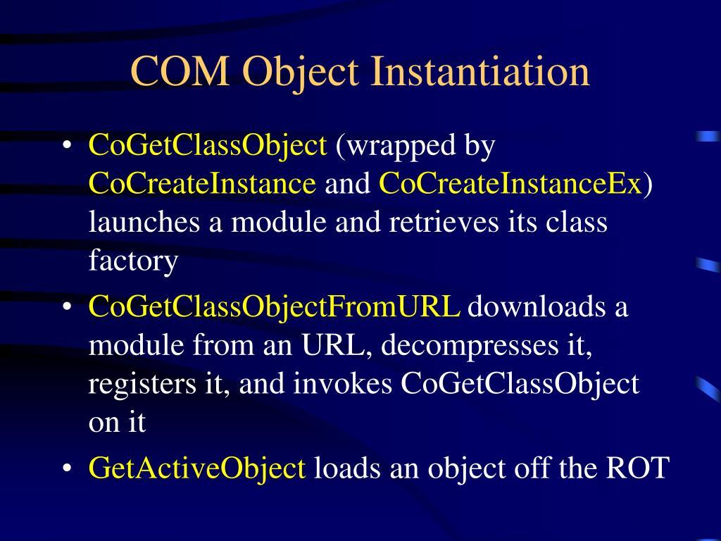 COM Object Instantiation