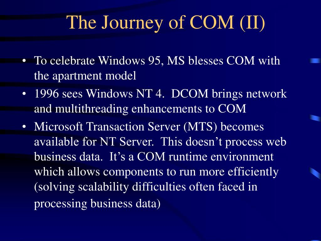 The Journey of COM (II)