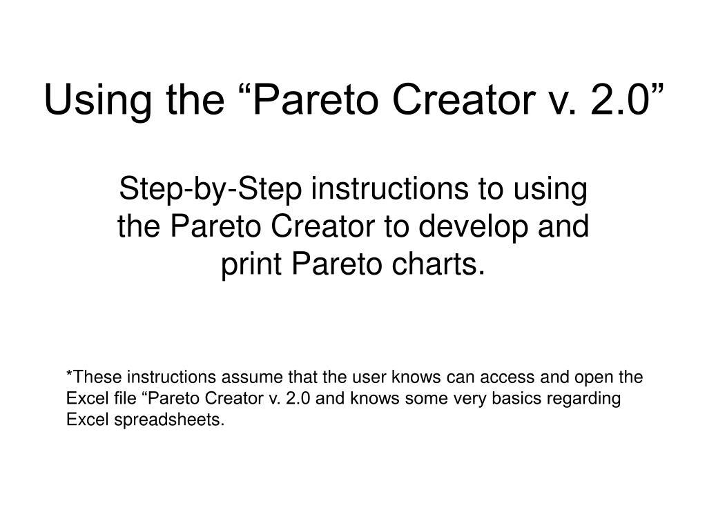 """Using the """"Pareto Creator v. 2.0"""""""
