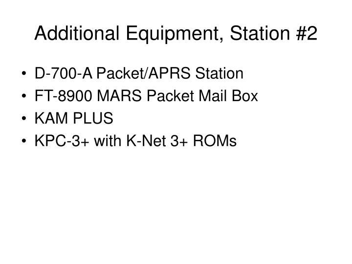 Additional Equipment, Station #2