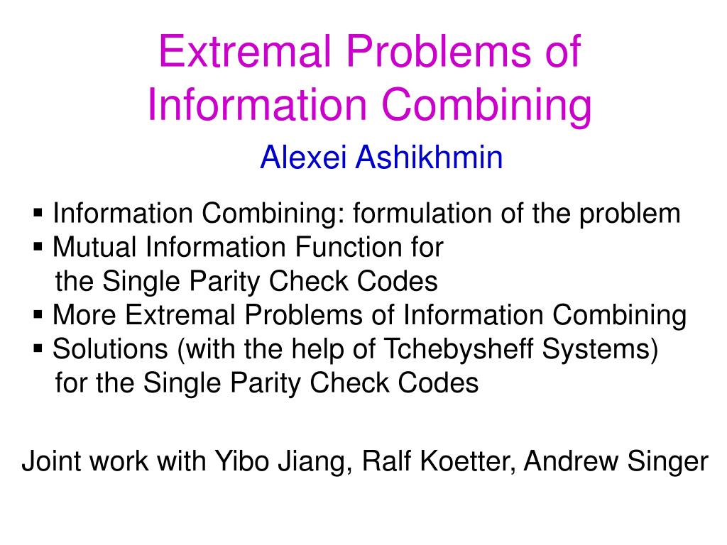 Extremal Problems of Information Combining