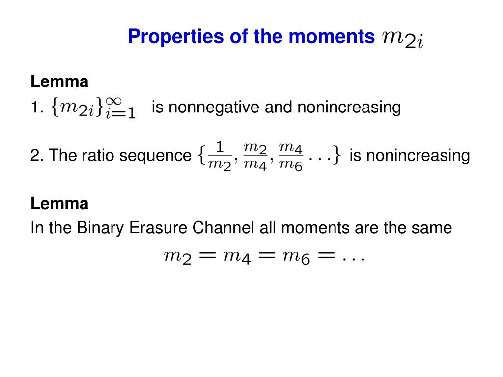Properties of the moments