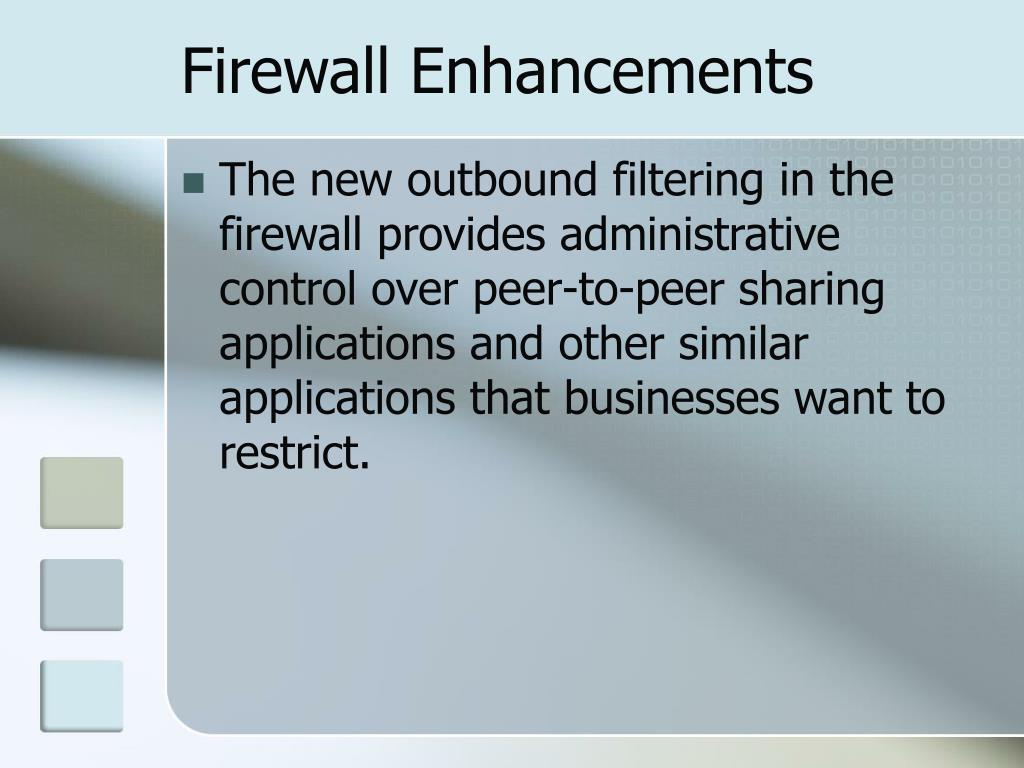Firewall Enhancements