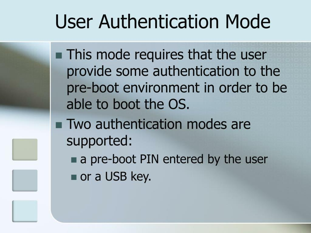 User Authentication Mode