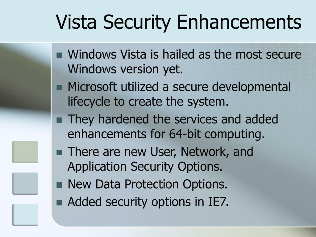 Vista Security Enhancements