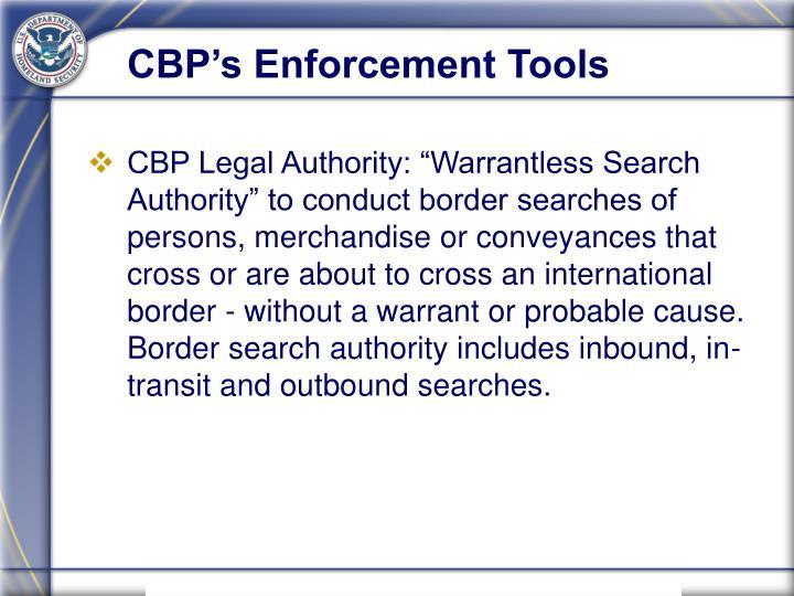 CBP's Enforcement Tools