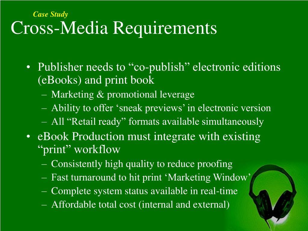 Cross-Media Requirements