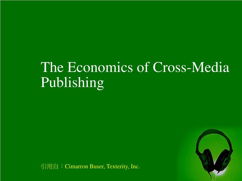 The Economics of Cross-Media Publishing