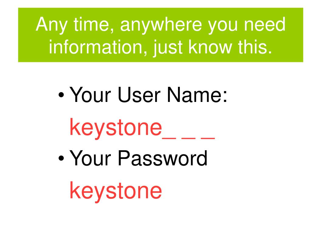 Any time, anywhere you need information, just know this.