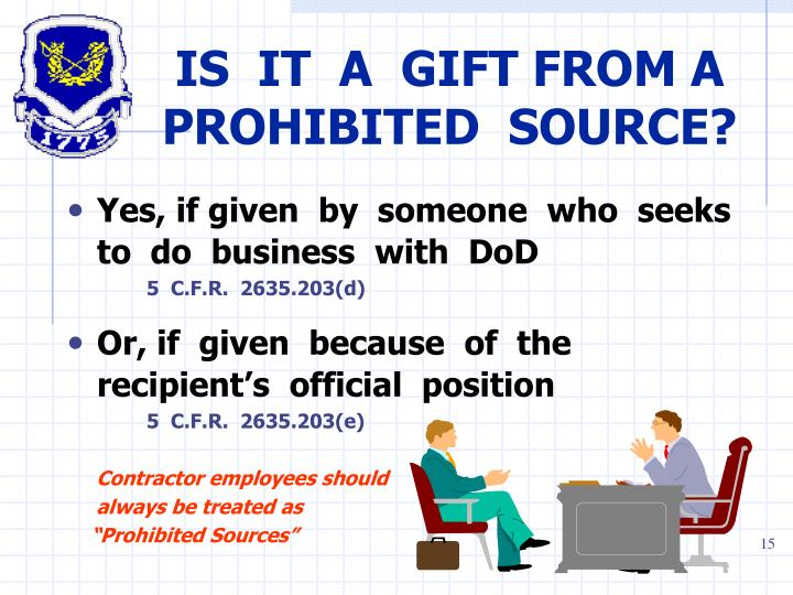 IS  IT  A  GIFT FROM A PROHIBITED  SOURCE?