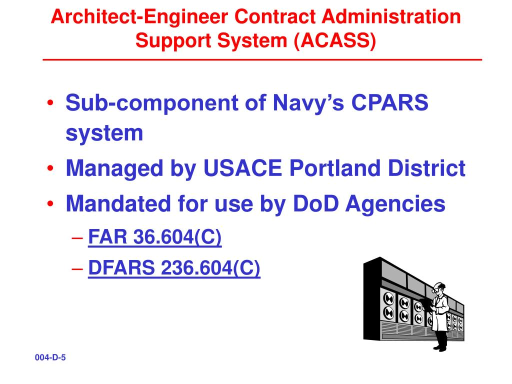 Architect-Engineer Contract Administration Support System (ACASS)