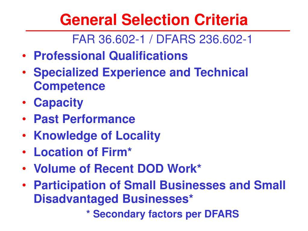 General Selection Criteria