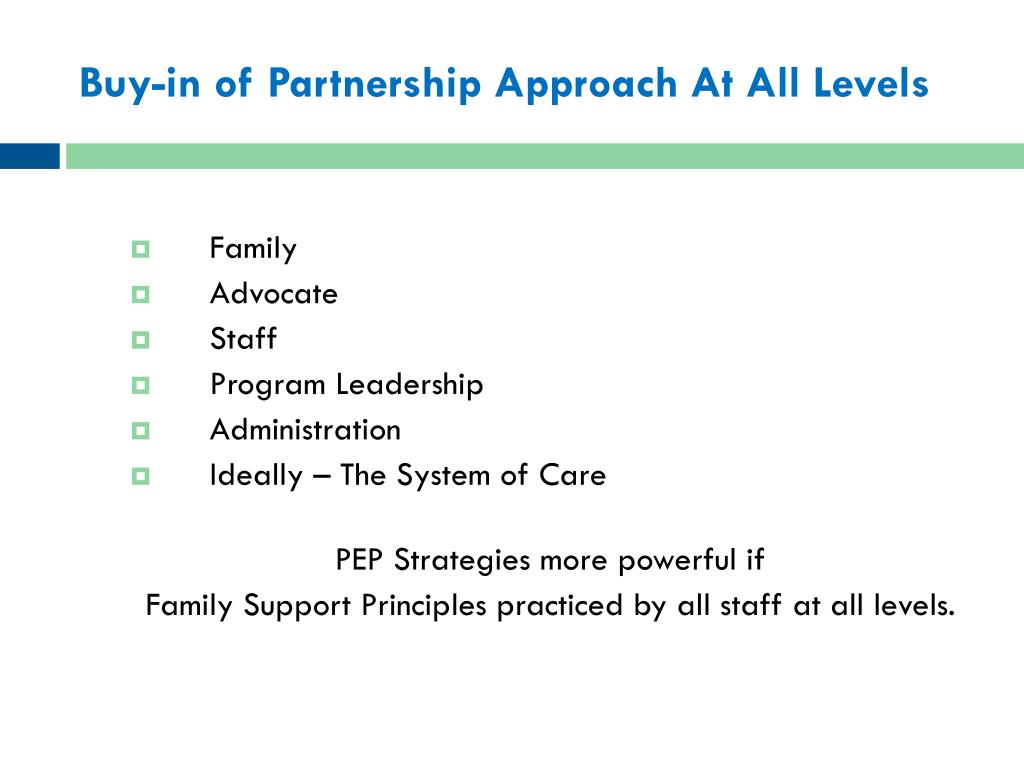 Buy-in of Partnership Approach At All Levels