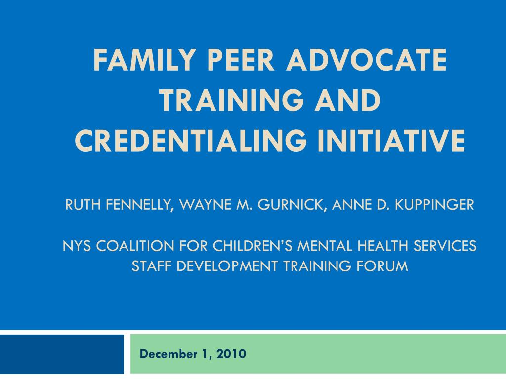 Family Peer advocate Training and