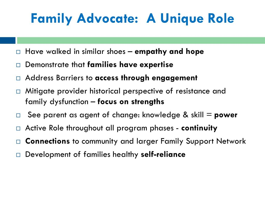 Family Advocate:  A Unique Role