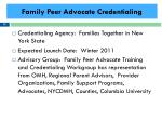 family peer advocate credentialing