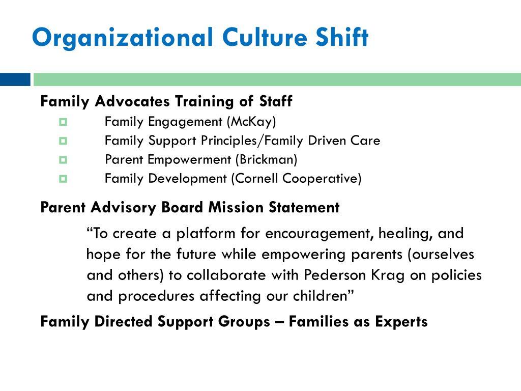 Organizational Culture Shift