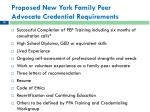proposed new york family peer advocate credential requirements