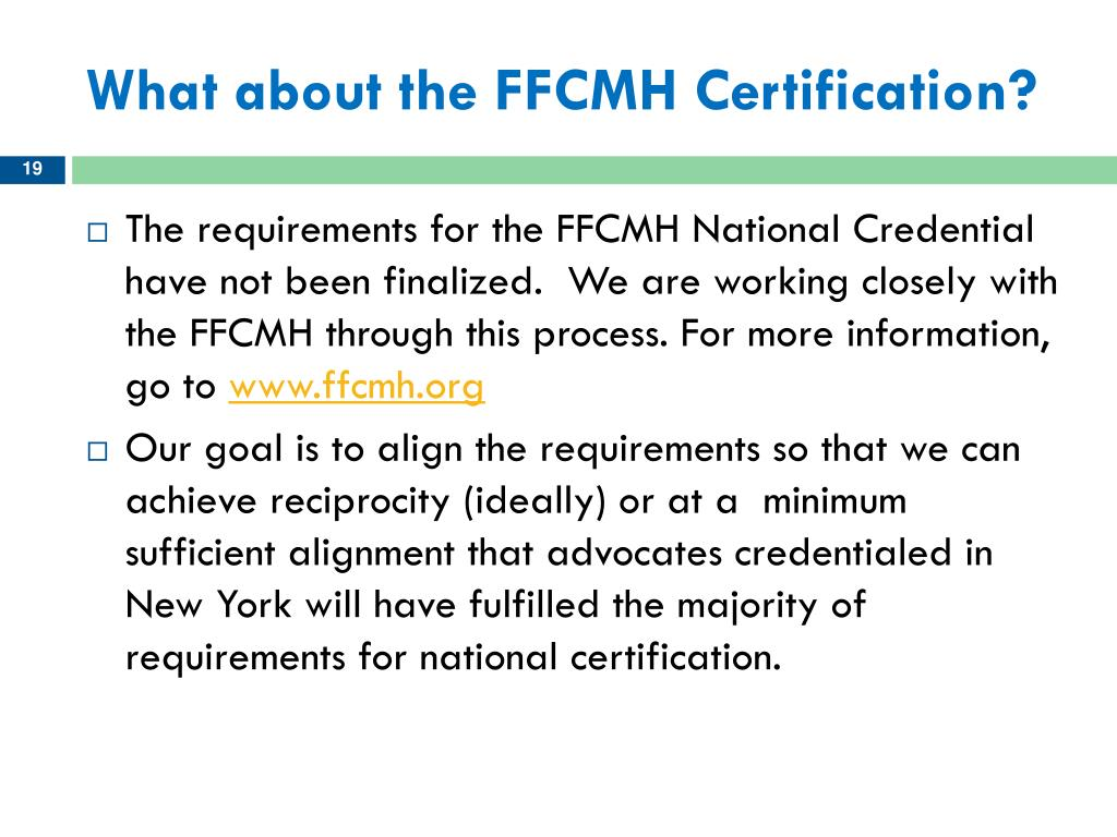 What about the FFCMH Certification?